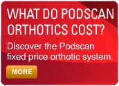 Discover the Podscan fixed price orthotic system.