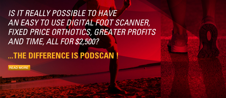 Is is really possible to have an easy to use digital foot scanner, fixed price orthotics, greater profits and time, all for $2,500....The difference is Podscan!